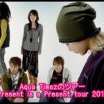 Aqua TimezツアーPresent is a Present tour 2018のセトリ!6/24at群馬-高崎1