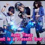 Aqua TimezツアーPresent is a Present tour 2018のセトリ!6/10at佐賀GEILS1